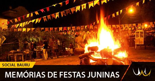 Memórias de festas juninas