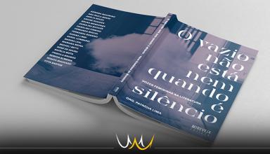 O vazio não está nem quando é silêncio que reúne contos e crônicas de mulheres sobre vivências femininas.